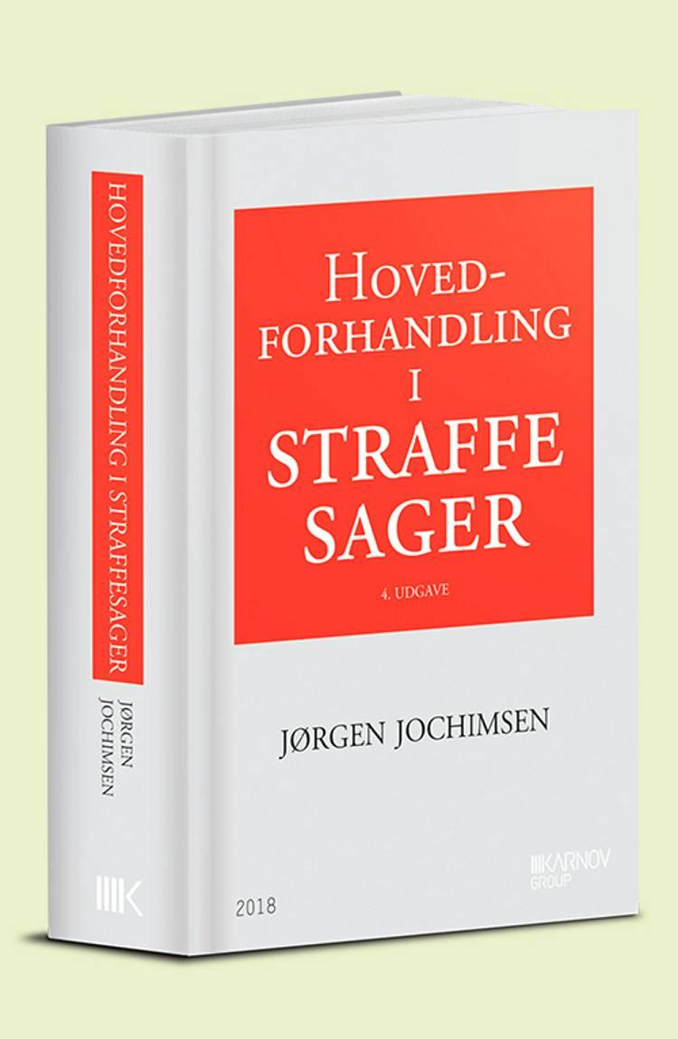 Hovedforhandling i straffesager af Jørgen Jochimsen