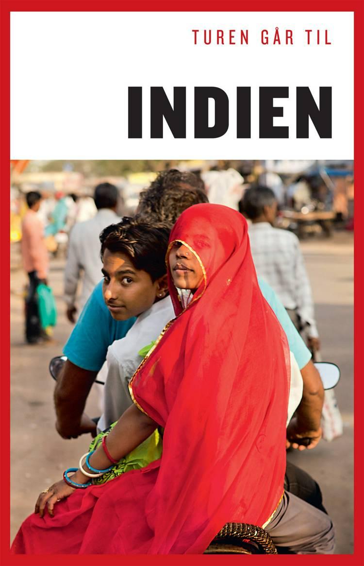 Turen går til Indien af Tore E H Holst