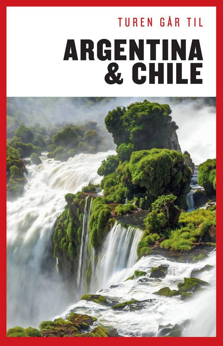 Turen går til Argentina & Chile af Rune V. Harritshøj