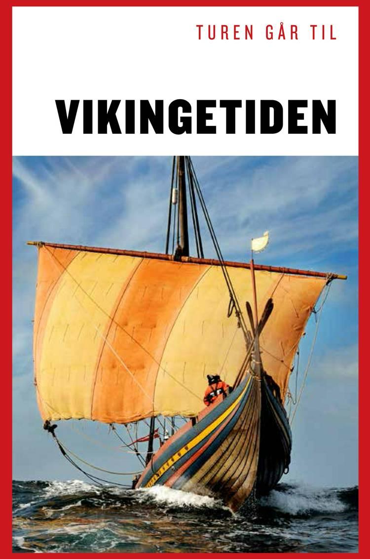 Turen går til Vikingetiden af Sanne-Marie Ekstrøm Jakobsen