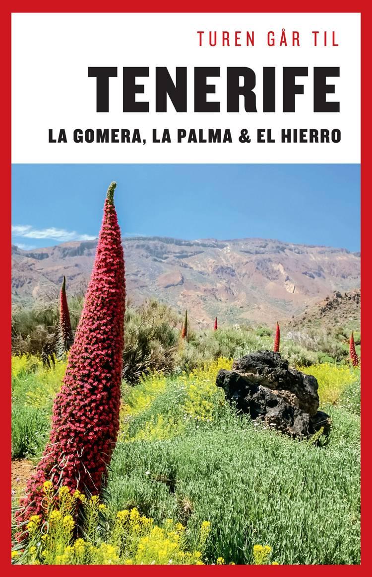 Turen går til Tenerife, Gomera, La Palma, Hierro af Mia Hove Christensen