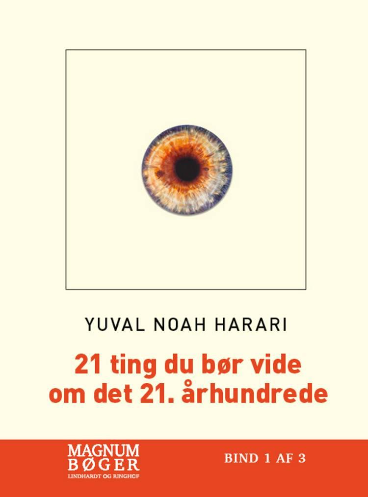21 ting du bør vide om det 21. århundrede af Yuval Noah Harari
