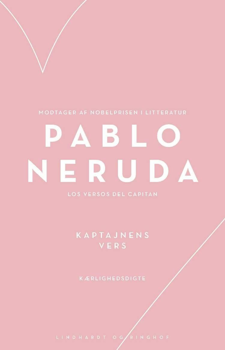 Kaptajnens vers af Pablo Neruda