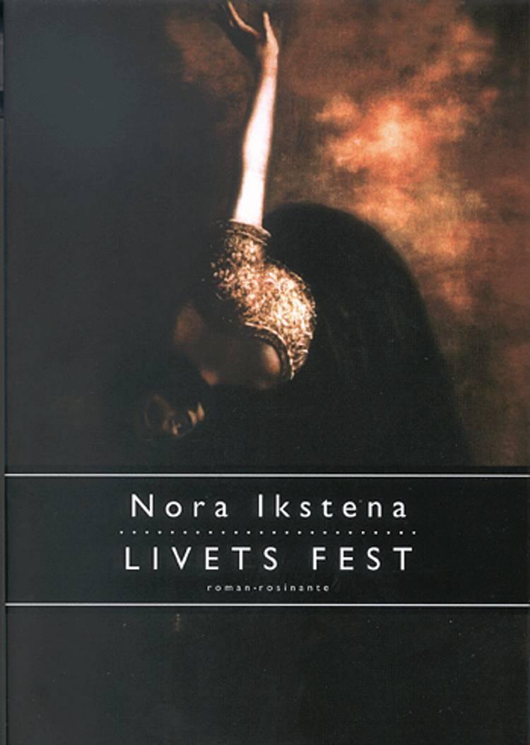 Livets fest af Nora Ikstena