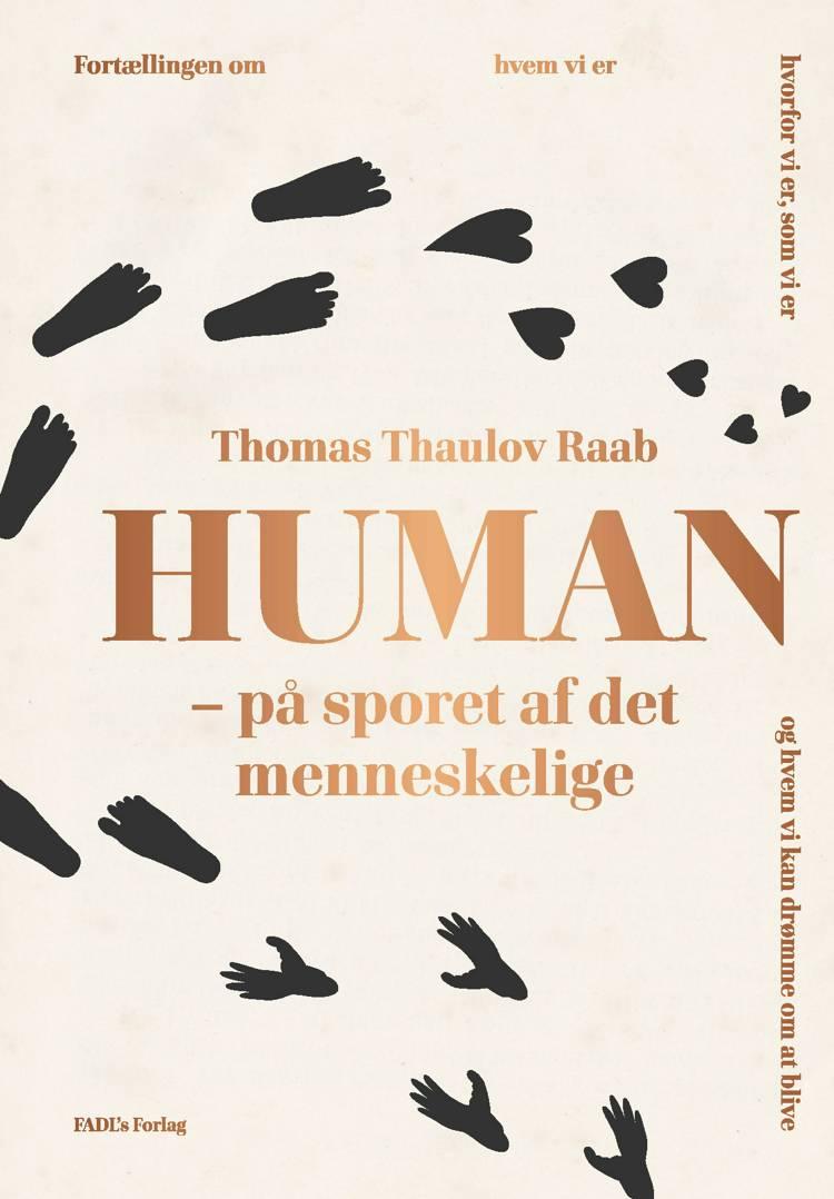 På sporet af det menneskelige af Thomas Thaulov Raab