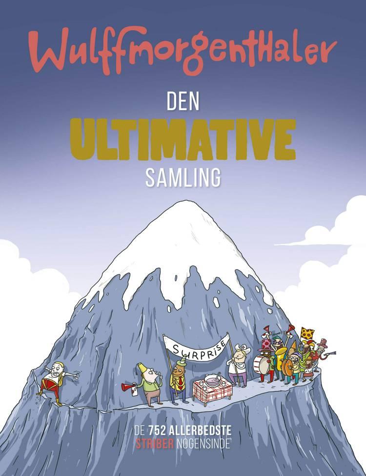 Wulffmorgenthaler - Den ultimative samling af Wulffmorgenthaler