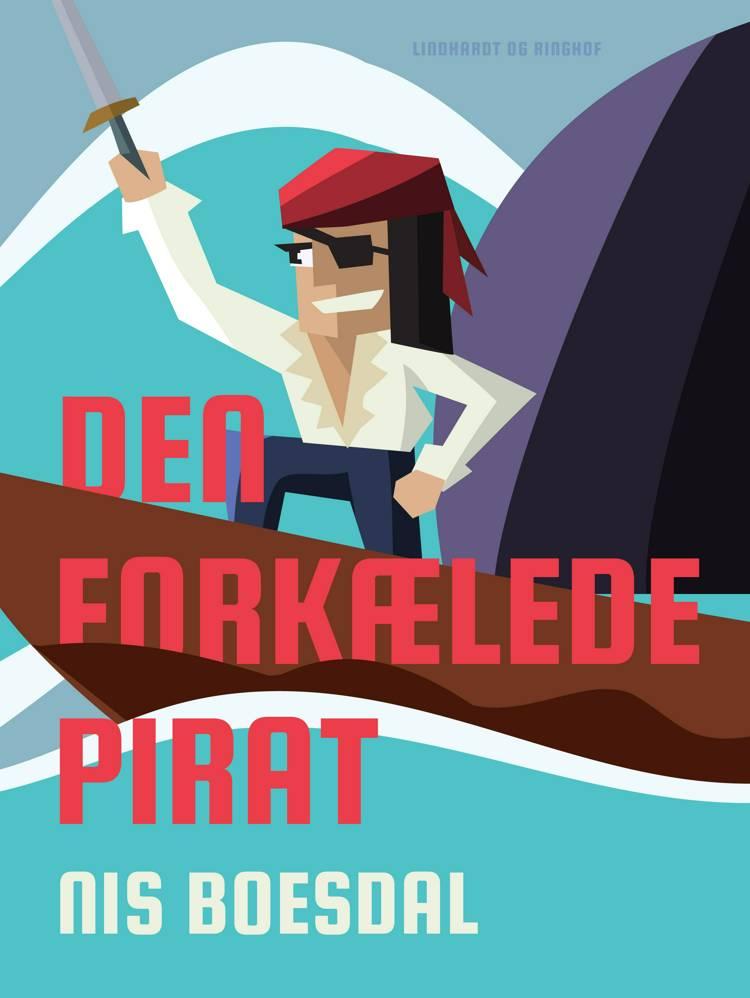 Den forkælede pirat af Nis Boesdal