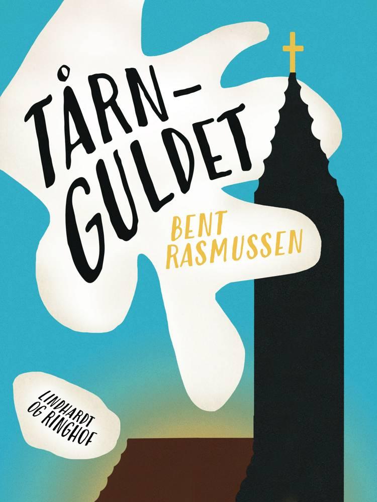 Tårnguldet af Bent Rasmussen