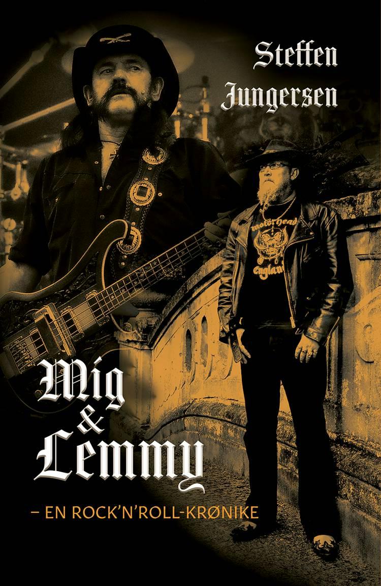 Mig og Lemmy af Steffen Jungersen