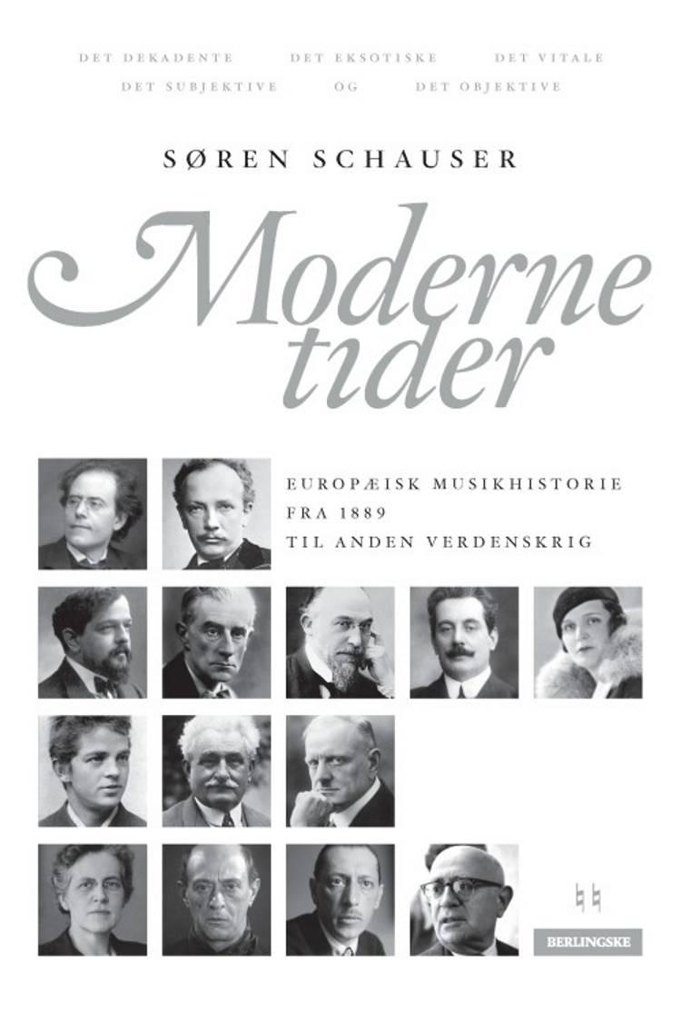 Moderne tider af Søren Schauser