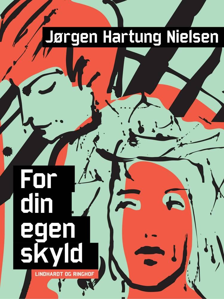 For din egen skyld af Jørgen Hartung Nielsen