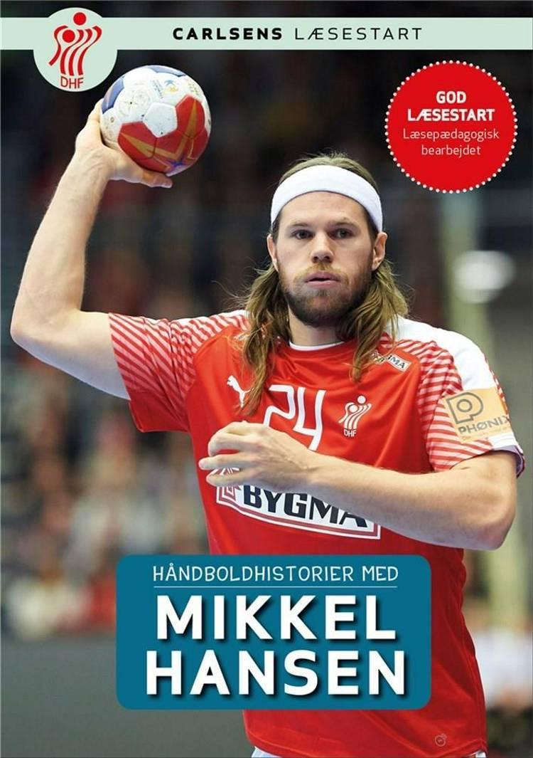 Håndboldhistorier - med Mikkel Hansen af Dansk Håndbold Forbund