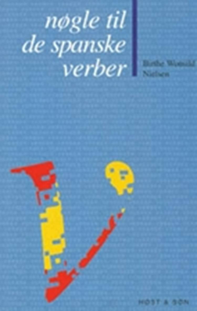 Nøgle til de spanske verber af Birthe Wonsild Nielsen