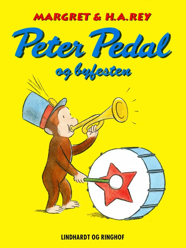 Peter Pedal og byfesten af Margret Og H.a. Rey