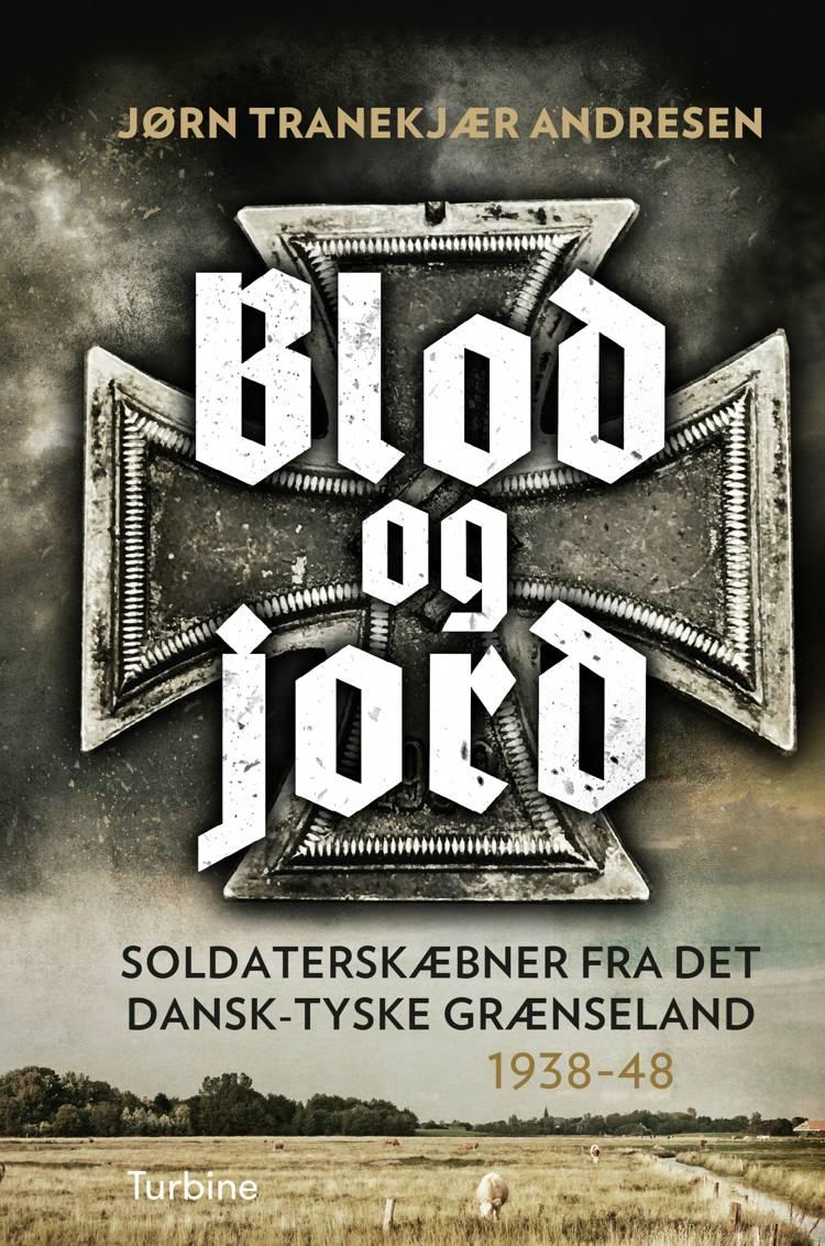 Blod og Jord af Jørn Tranekjær Andresen