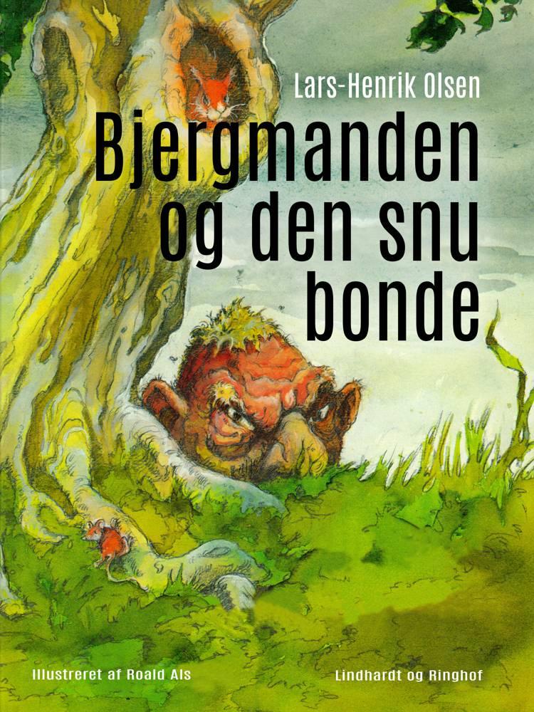 Bjergmanden og den snu bonde af Lars-Henrik Olsen