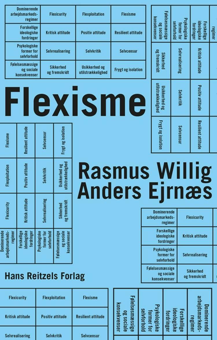 Flexisme af Rasmus Willig og Anders Ejrnæs