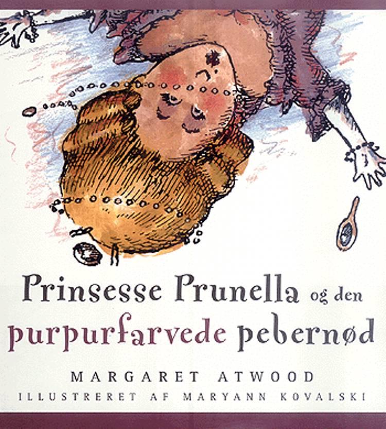 Prinsesse Prunella og den purpurfarvede pebernød af Margaret Atwood
