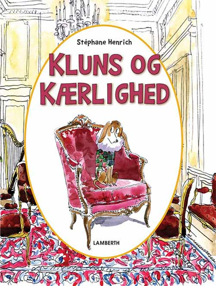 Kluns og kærlighed af Stéphane Henrich