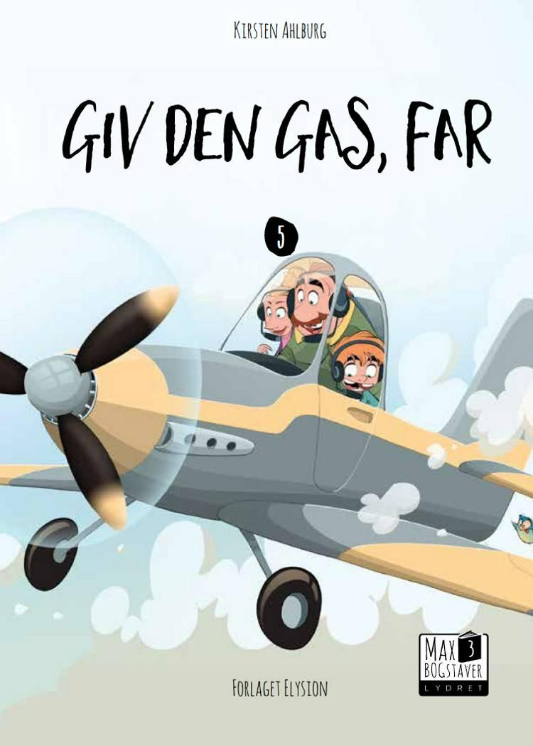 Giv den gas, far af Kirsten Ahlburg
