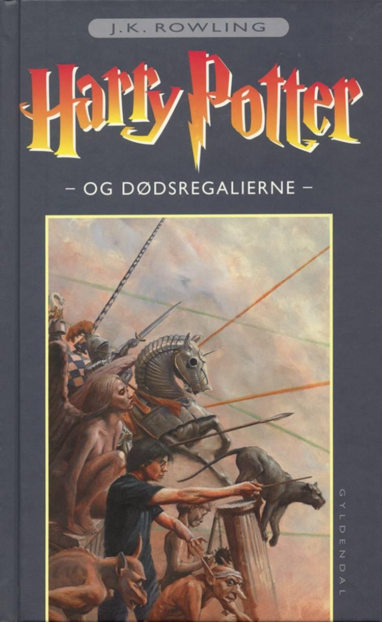 Harry Potter og Dødsregalierne af J.K. Rowling