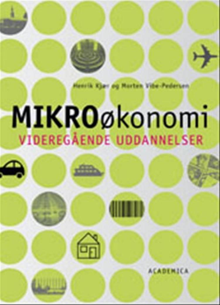 Mikroøkonomi af Peter Trier, Henrik Kjær, Hans Jørgen Biede og Morten Vibe-Pedersen