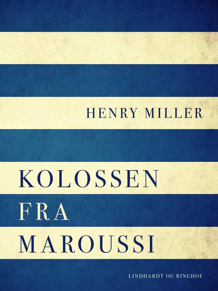 Kolossen fra Maroussi af Henry Miller