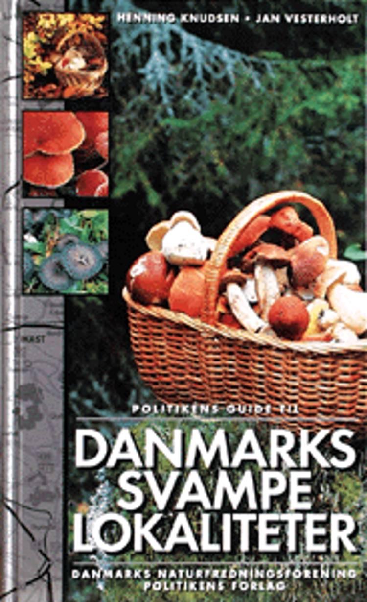 Politikens guide til Danmarks svampelokaliteter af Henning Knudssen og Jan Vesterholt