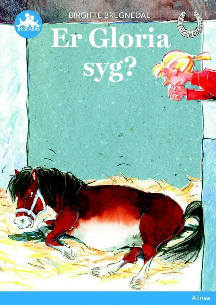 Er Gloria syg?, Blå Læseklub af Birgitte Bregnedal