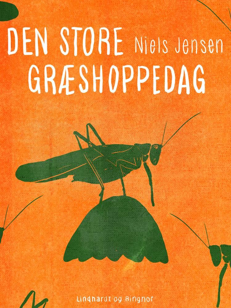 Den store græshoppedag af Niels Jensen