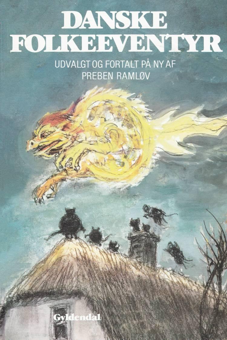 Danske folkeeventyr af Preben Ramløv