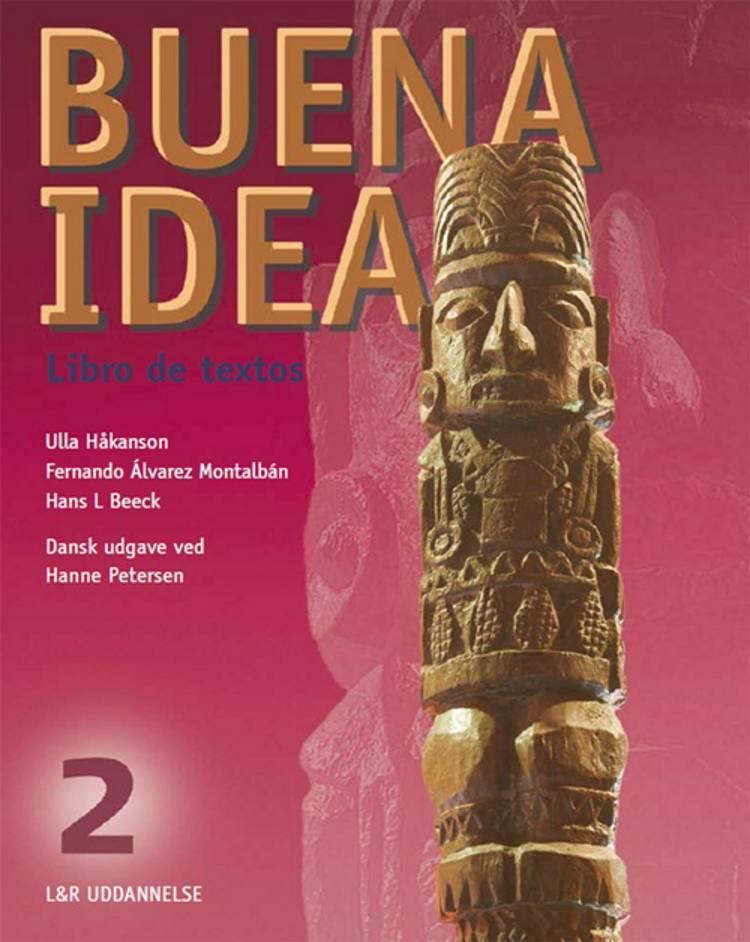 Buena idea 2 af Ulla Håkanson, Hans L. Beeck, Fernando Álvarez Montalbán, Ulla Håkansson, F. A. Montalbán, Hans L og F.A. Montalbán m.fl.
