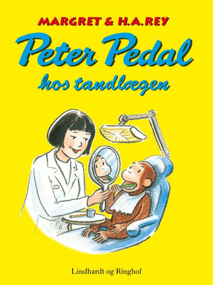 Peter Pedal hos tandlægen af H.A. Rey, Margret Rey og H.a. Rey m.fl.