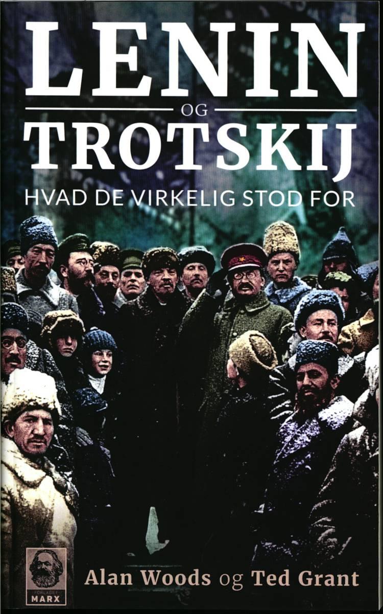 Lenin og Trotskij af Alan Woods og Ted Grant