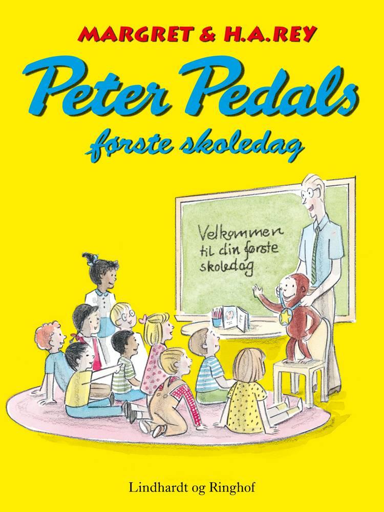 Peter Pedals første skoledag af H.A. Rey, Margret Rey og H.a. Rey