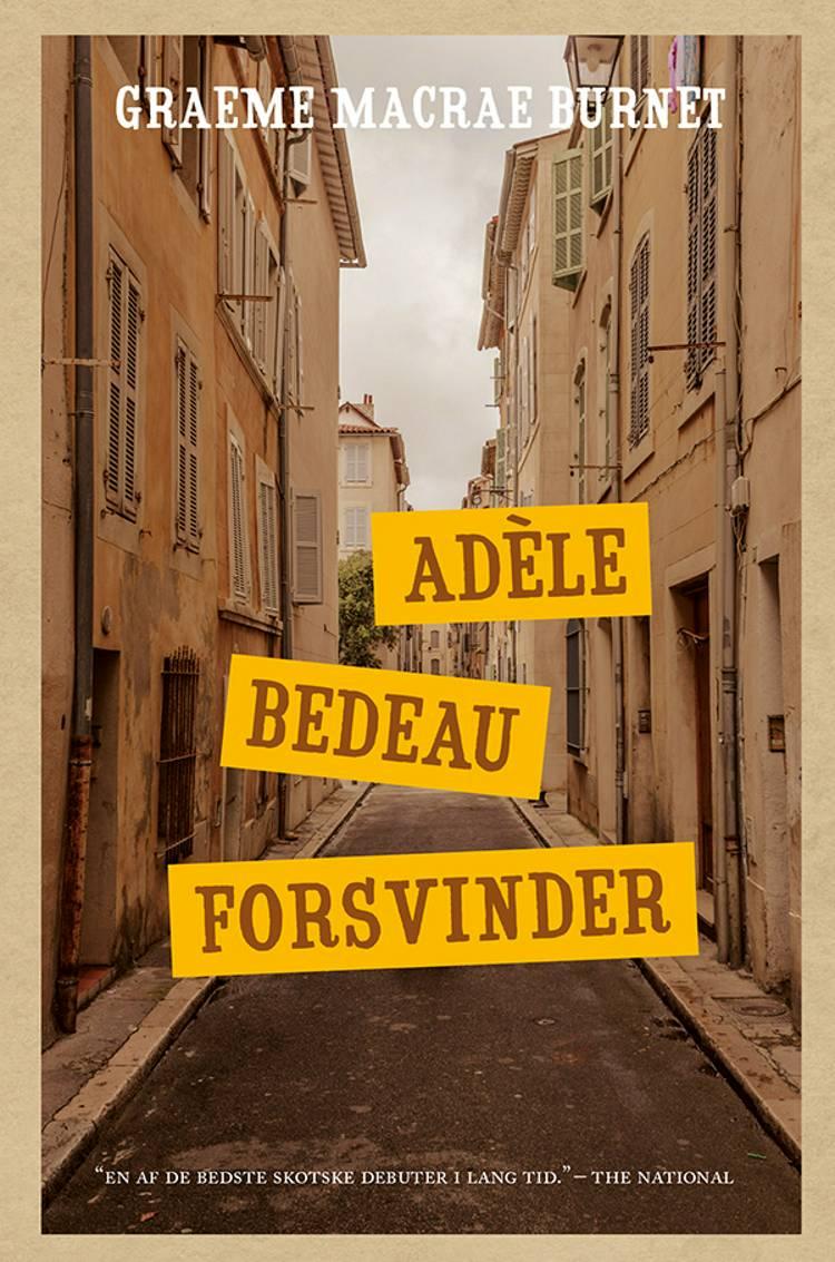 Adèle Bedeau forsvinder af Graeme Macrae Burnet
