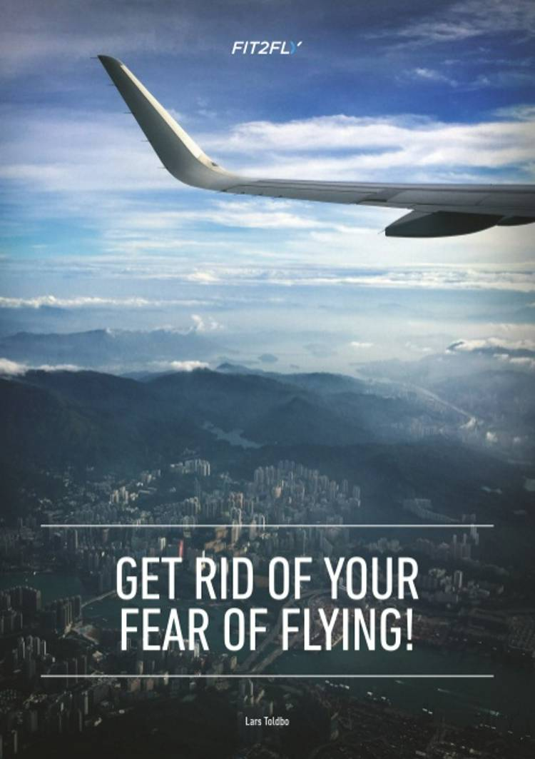 Get rid of your fear of flying af Lars Toldbo