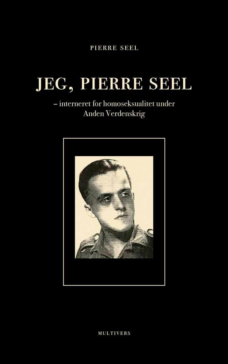 Jeg, Pierre Seel af Pierre Seel
