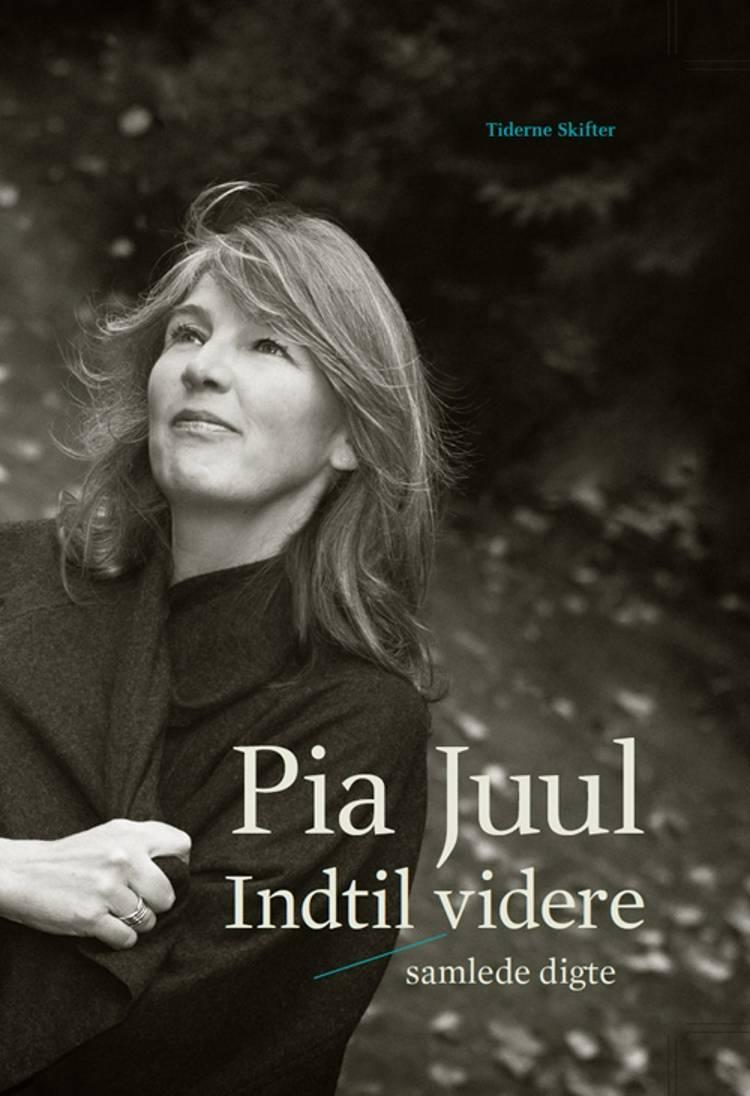 Indtil videre af Pia Juul