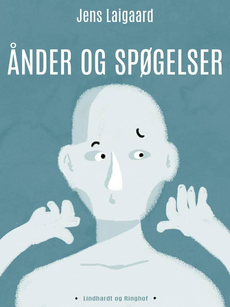 Ånder og spøgelser af Jens Laigaard