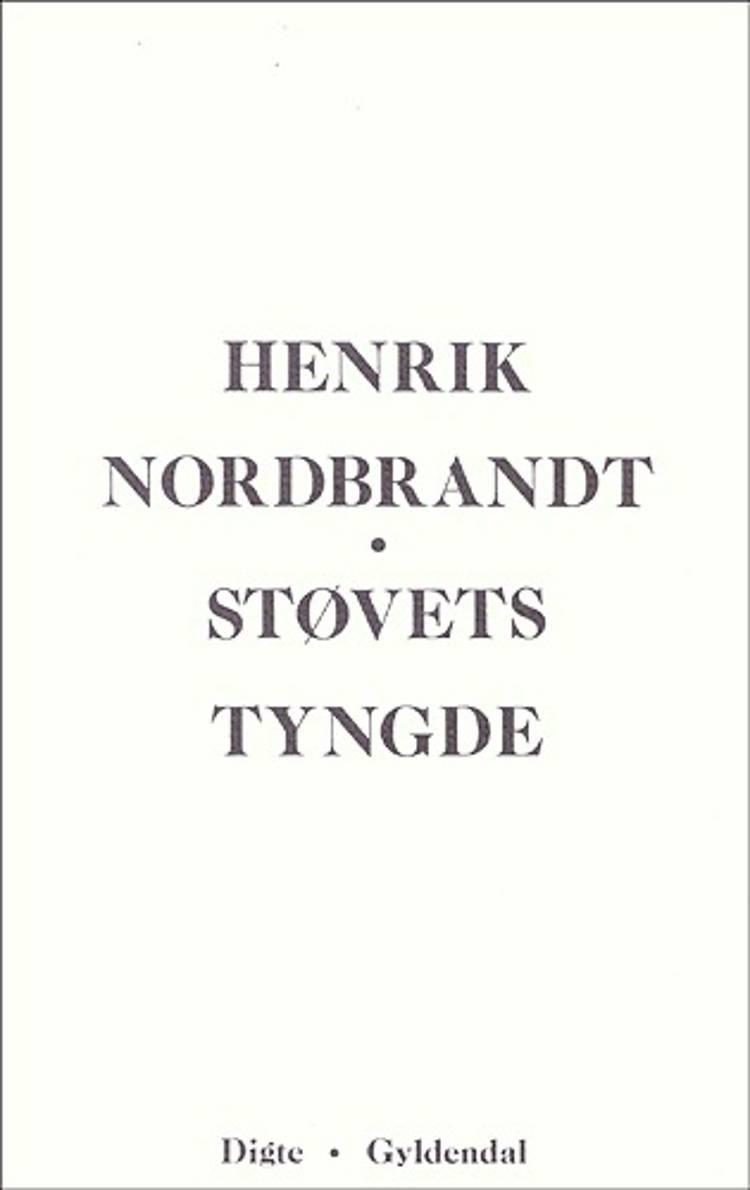 Støvets tyngde af Henrik Nordbrandt