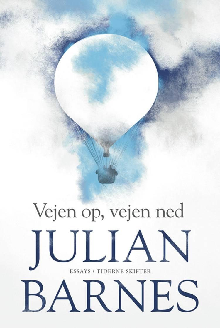 Vejen op, vejen ned af Julian Barnes