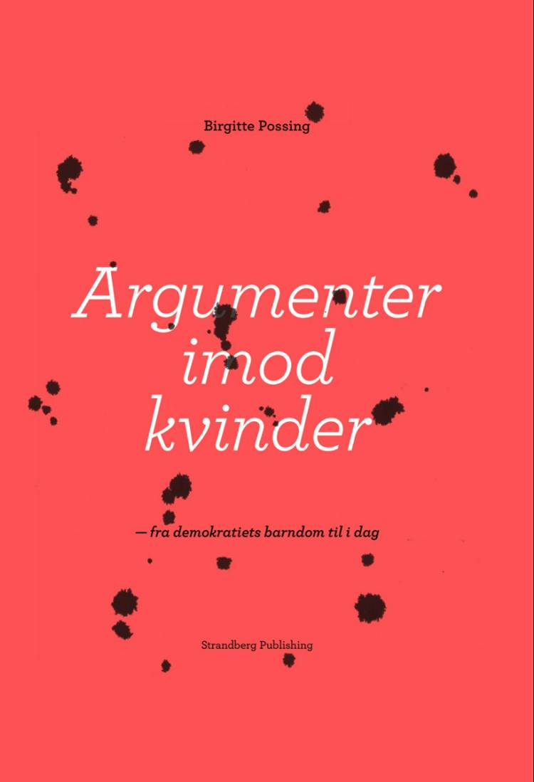 Argumenter imod kvinder af Birgitte Possing