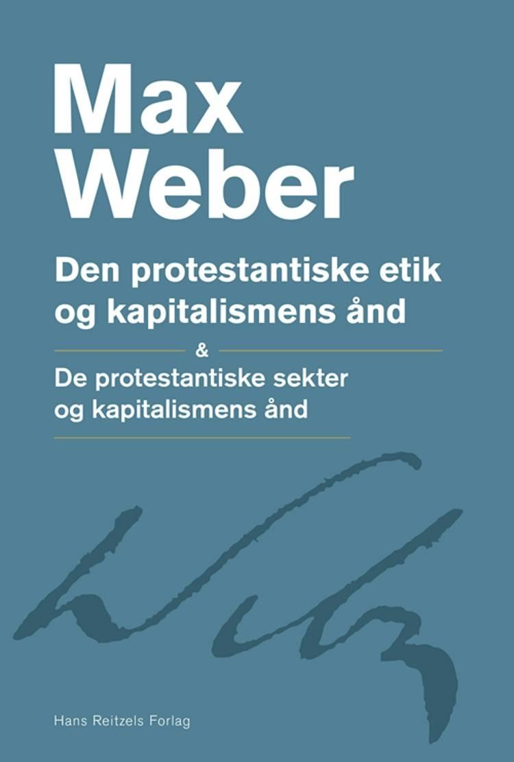 Den protestantiske etik og kapitalismens ånd af Max Weber