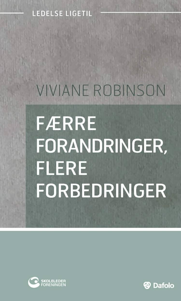 Færre forandringer, flere forbedringer af Viviane Robinson