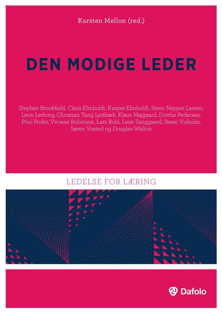 Den modige leder af Steen Visholm, Poul Poder og Karsten Mellon m.fl.