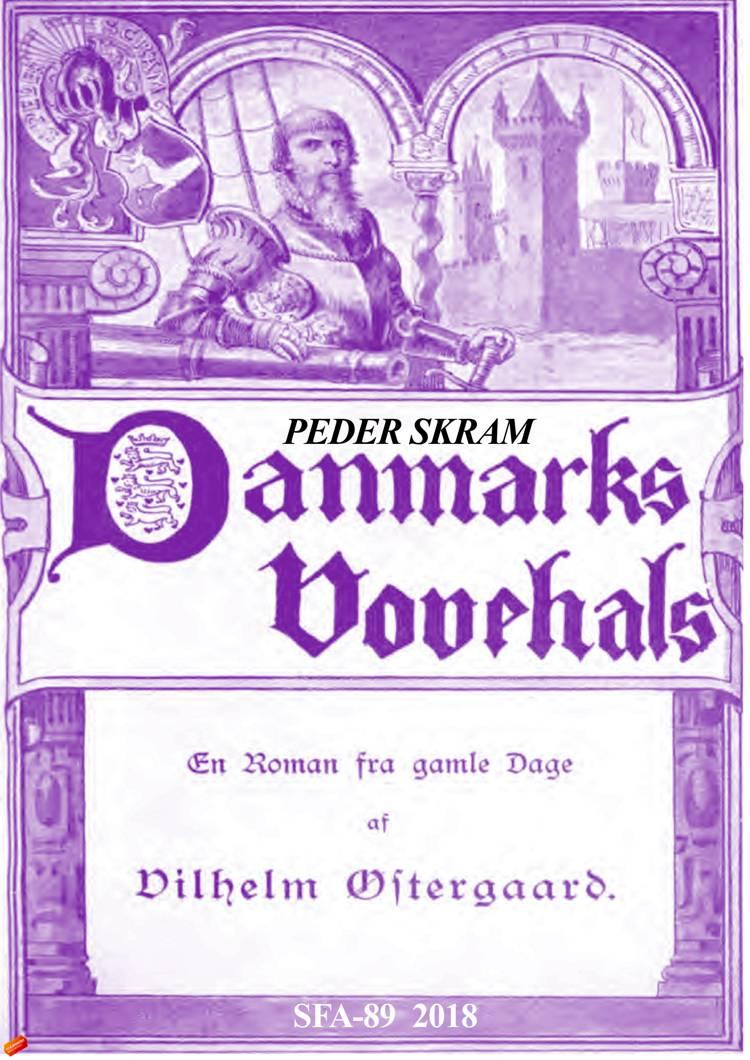 Peder Skram, Danmarks vovehals af Vilhelm Østergaard