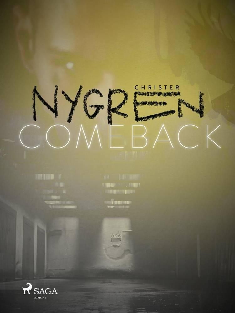 Comeback af Christer Nygren