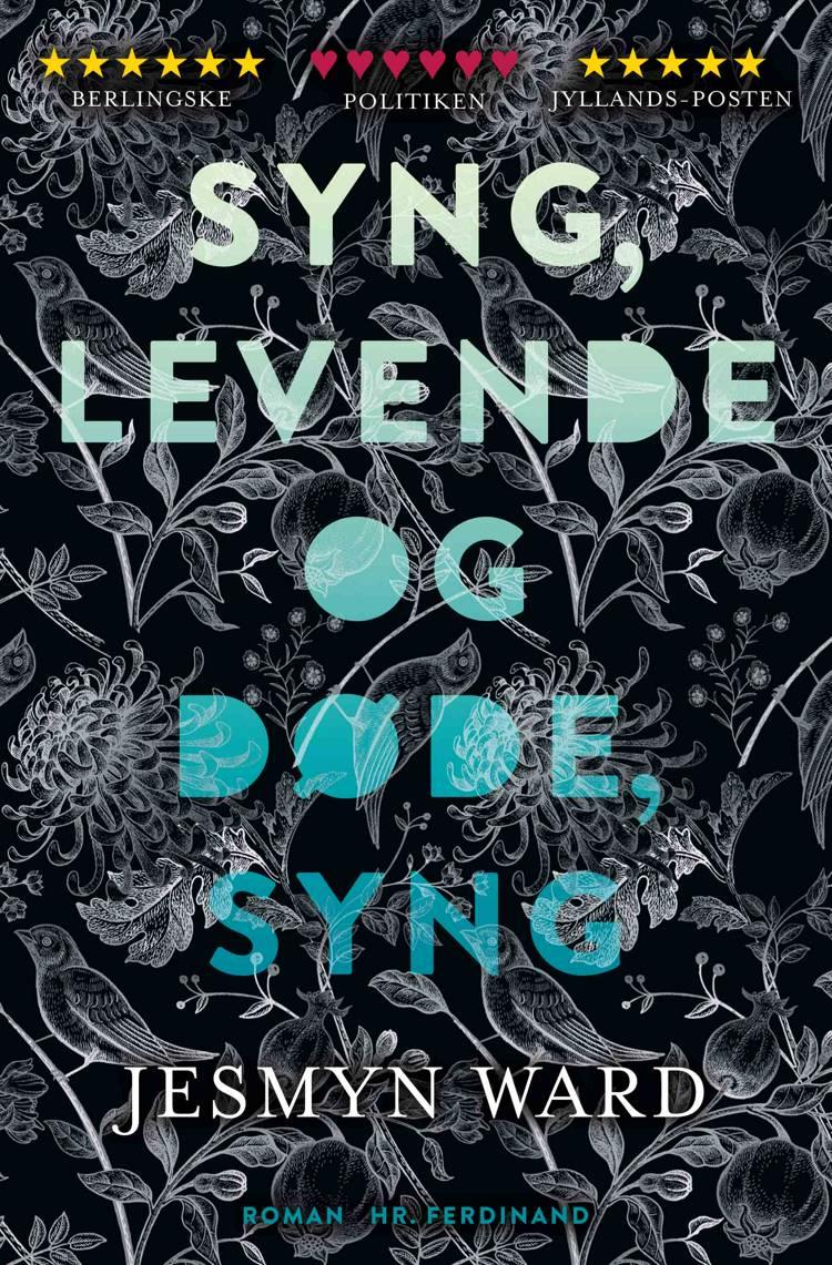 Syng, levende og døde, syng af Jesmyn Ward