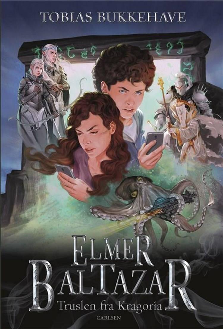 Elmer Baltazar, Truslen fra Kragoria, Tobias Bukkehave, fantasy,